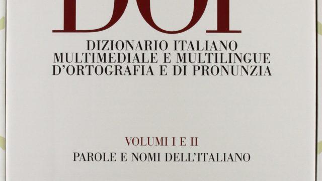 Imparare la dizione: il nuovo Dizionario d'Ortografia e Pronunzia (DOP)