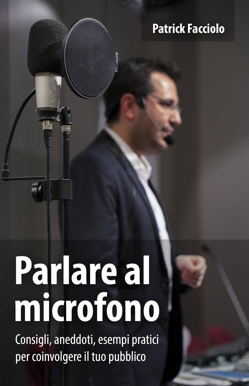 Libro Parlare al microfono