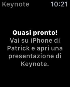 """""""Quasi pronto"""": Apple Watch richiede di aprire una presentazione su iPhone"""