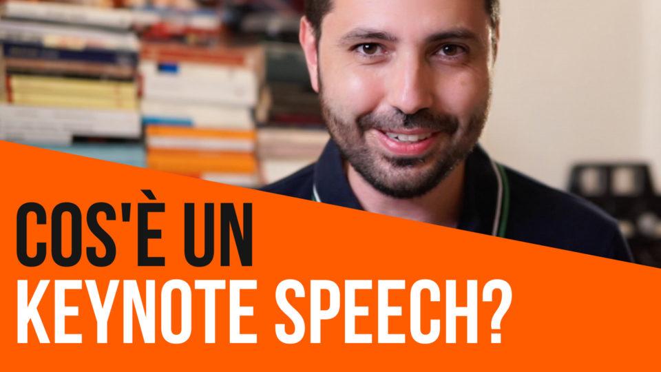 Cos'è un Keynote Speech? In cosa si distingue da un semplice discorso in pubblico?