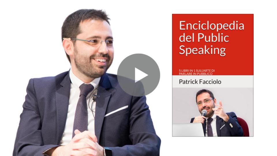 """Libri: è uscito """"Enciclopedia del Public Speaking"""", la prima raccolta di Patrick Facciolo"""