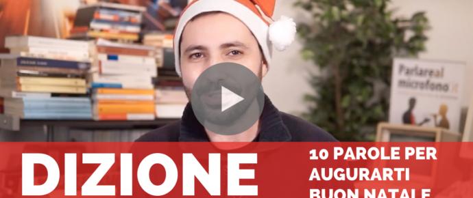 Dizione: la pronuncia di 10 nuove parole per augurarti Buon Natale
