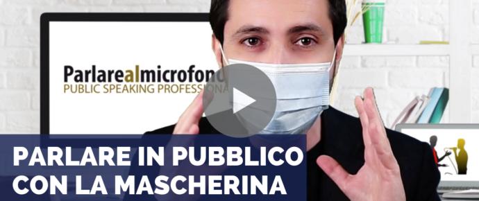 Parlare in pubblico con la mascherina: come cambia il linguaggio non verbale